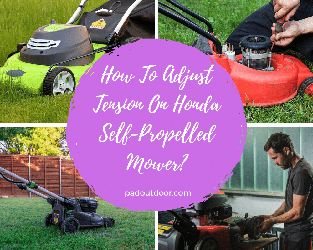 How To Adjust Tension On Honda Self-Propelled Mower