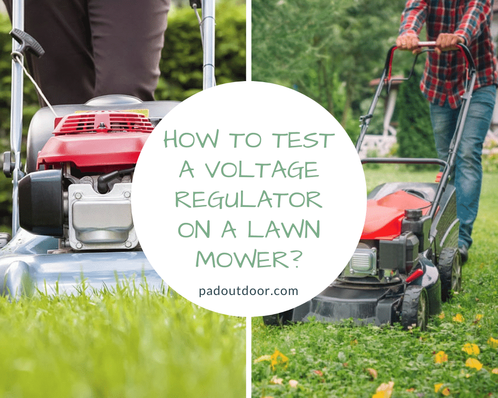 How To Test A Voltage Regulator On A Lawn Mower?