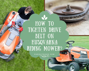 How To Tighten Drive Belt On Husqvarna Riding Mower