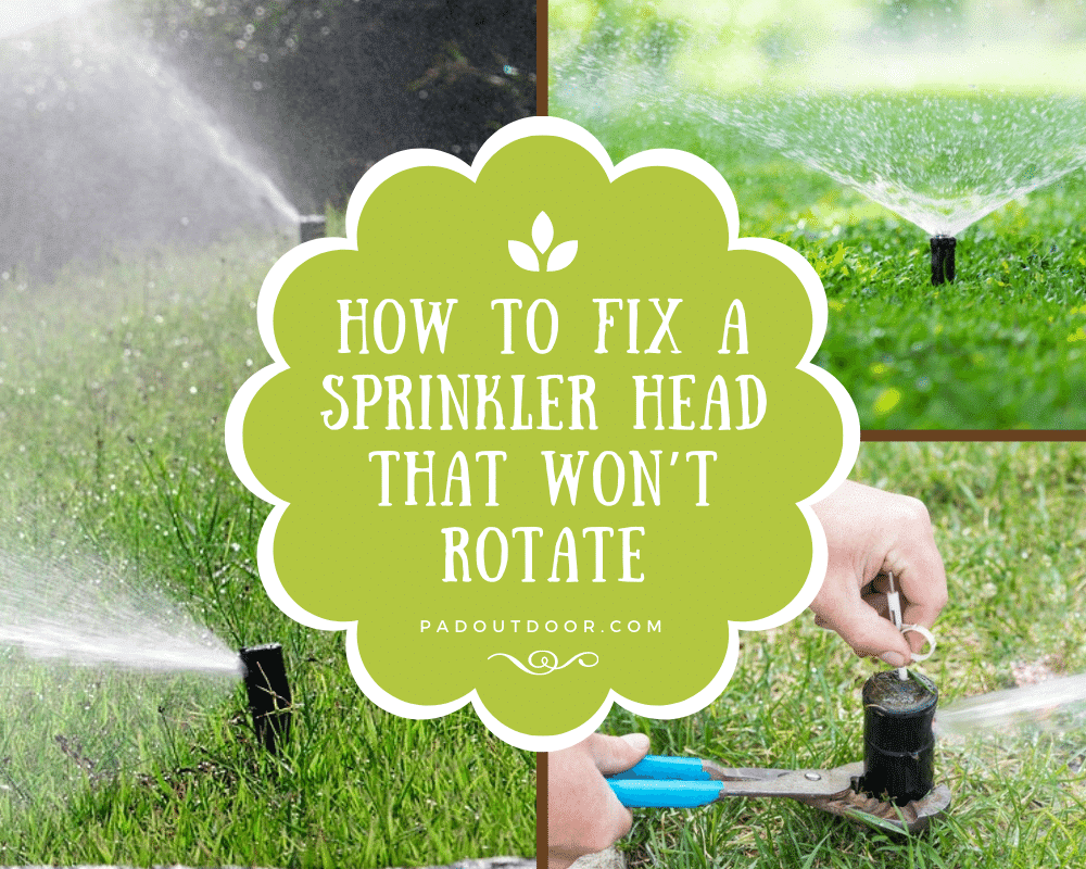 How To Fix A Sprinkler Head That Won't Rotate