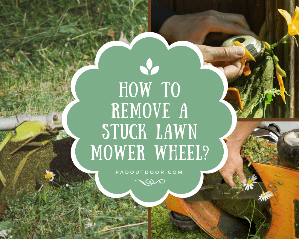 How To Remove A Stuck Lawn Mower Wheel